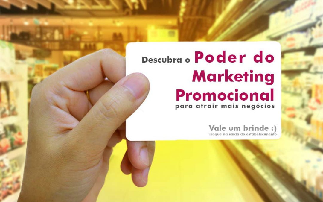 Descubra o poder do marketing promocional