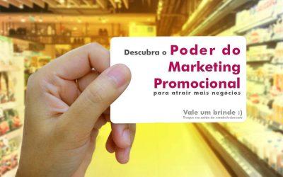 Descubra o poder do Marketing Promocional para atrair mais negócios